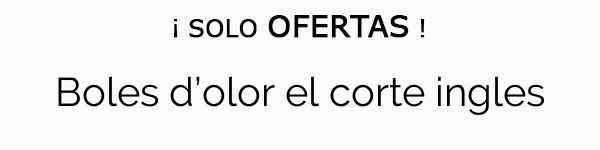 Boles Corte Boles D'olor El D'olor Ingles 5j34ARL