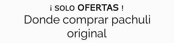 Donde comprar pachuli original
